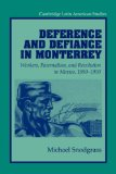 Deference and Defiance in Monterrey