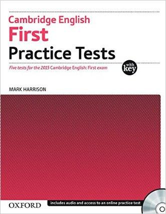 Cambridge english. First practice tests. Student's book . Per le Scuole superiori. Con CD Audio