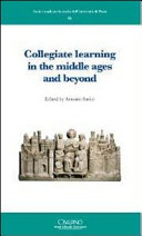 Collegiate Learning in the Middle Ages and Beyond