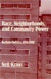 Race, Neighborhoods, and Community Power