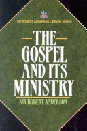 Gospel and Its Ministry