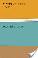 Dick and Brownie