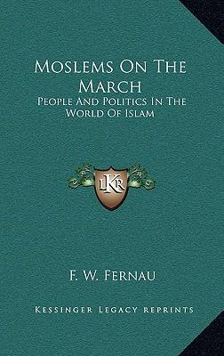 Moslems on the March