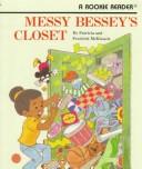 Messy Bessy's Closet