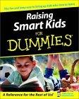 Raising Smart Kids f...