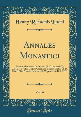 Annales Monastici, Vol. 4