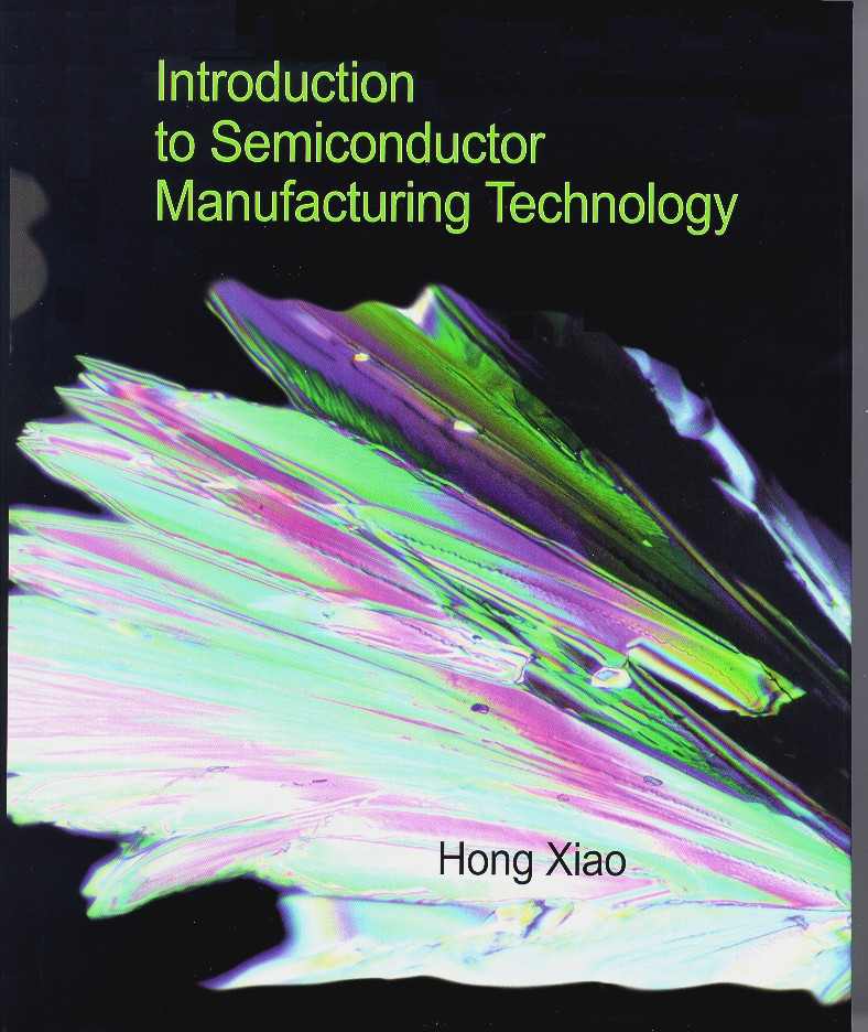 Introduction to Semiconductor Manufacturing Technology