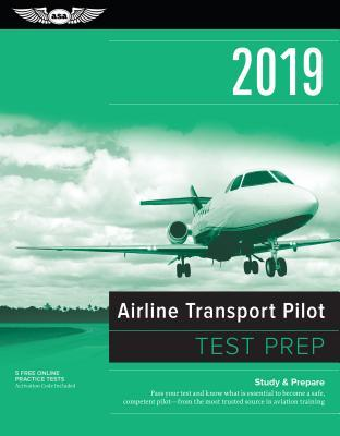 Airline Transport Pilot Test Prep 2019