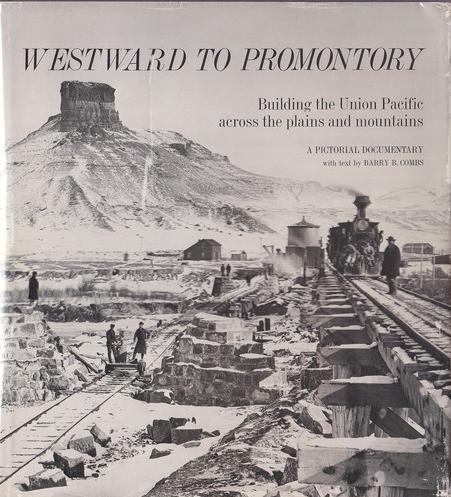 Westward to Promontory