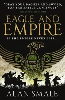 Eagle and Empire (The Hesperian Trilogy #3)