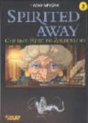 Spirited Away 02. Chihiros Reise ins Zauberland