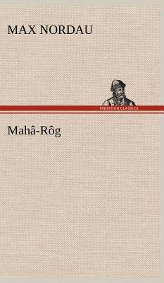 Mahâ-Rôg