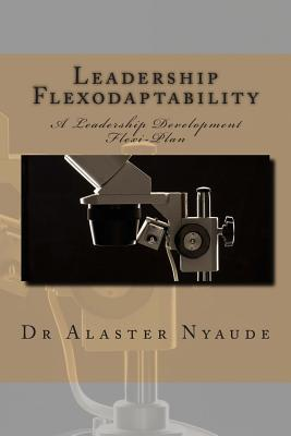 Leadership Flexodaptability