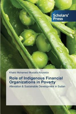 Role of Indigenous Financial Organizations in Poverty