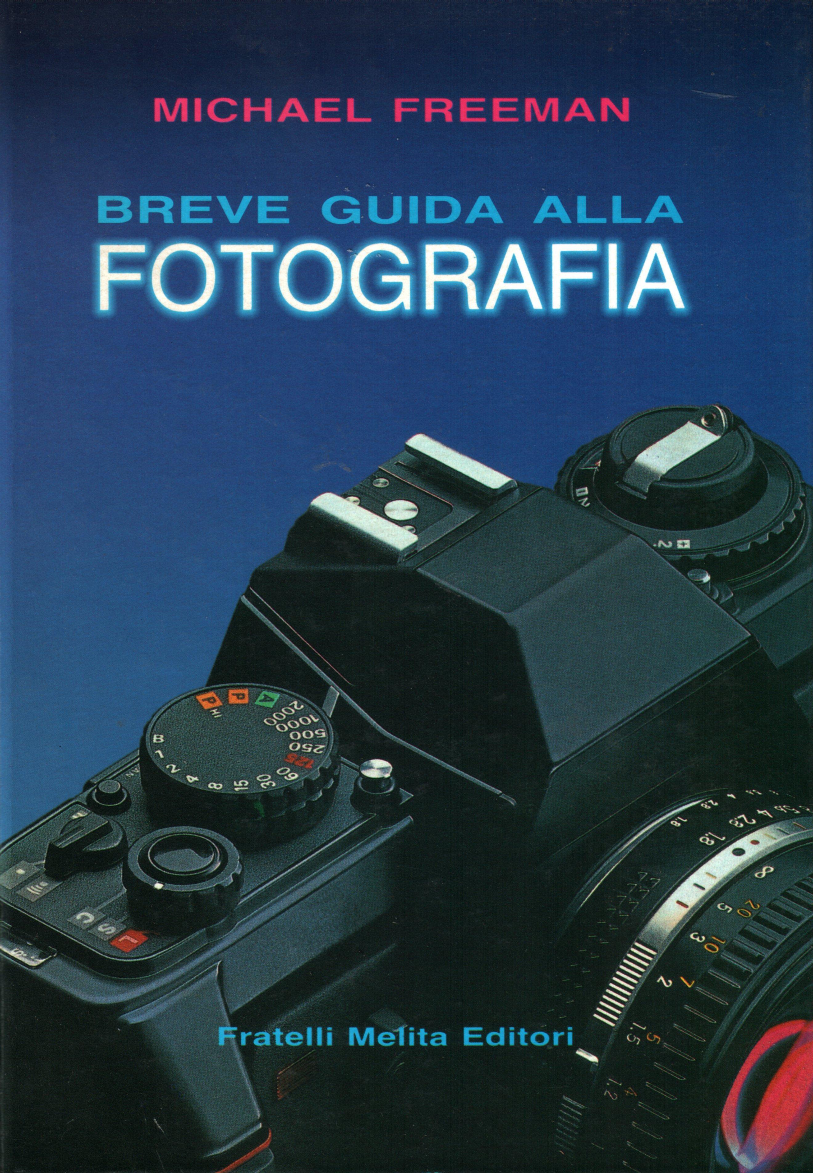 Breve guida alla fotografia