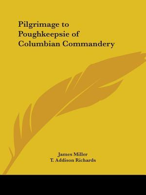 Pilgrimage to Poughkeepsie of Columbian Commandery 1881