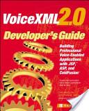 VoiceXML 2.0 Developer's Guide