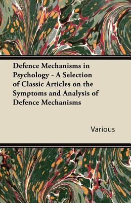 Defence Mechanisms in Psychologymechanisms