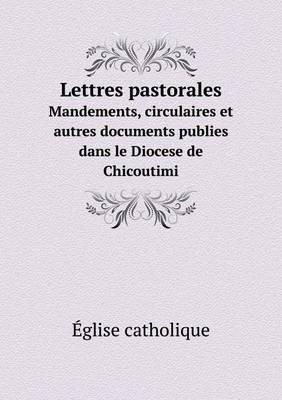 Lettres Pastorales M...