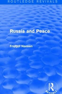 Russia and Peace (Routledge Revivals)