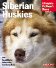 Siberian Huskies Complete Owner's Manual