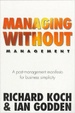 Managing Without Management