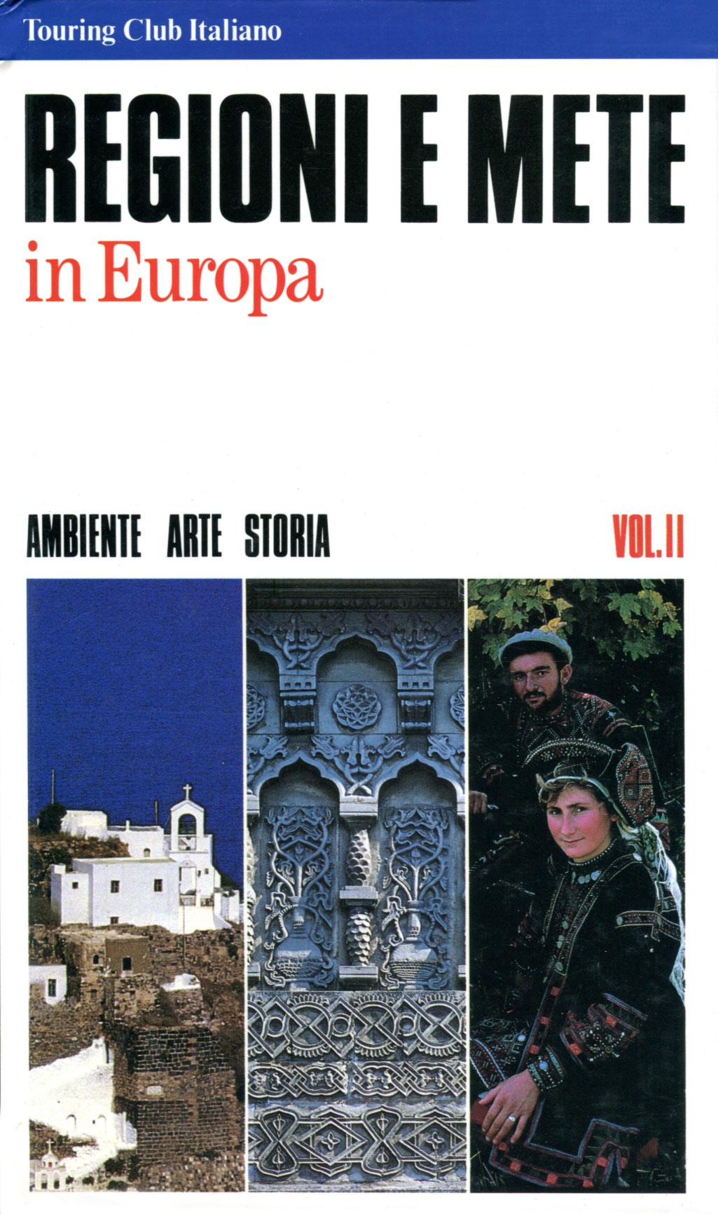 Regioni e mete in Europa Vol. II