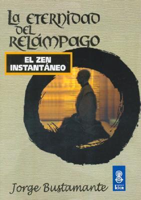 La eternidad del relampago/ The Eternity of Lightning