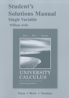 University Calculus, Early Transcendentals, Single Variable