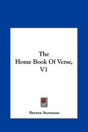 The Home Book of Verse, V1