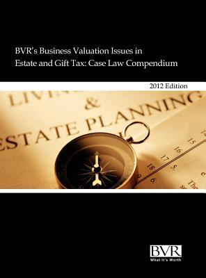 Bvrs Business Valuation Issues in Estate and Gift Tax