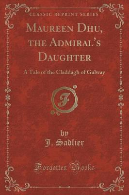 Maureen Dhu, the Admiral's Daughter