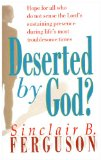 Deserted by God?