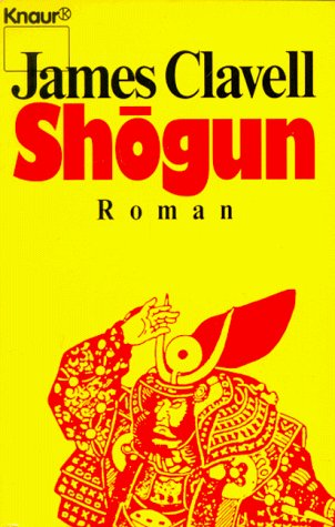 Shogun. Der Roman Japans.