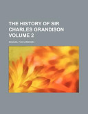 The History of Sir Charles Grandison Volume 2