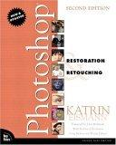 Photoshop Restoration & Retouching, Second Edition