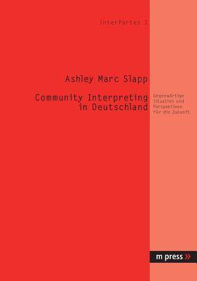 Community Interpreting in Deutschland