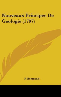 Nouveaux Principes De Geologie