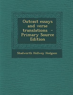 Outcast Essays and V...