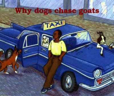 Why Dogs Chase Goats
