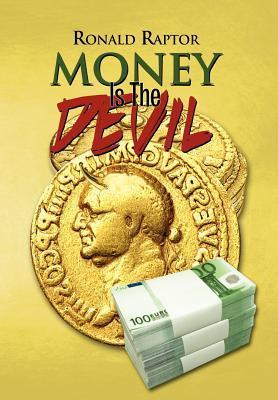 Money Is the Devil