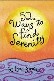 52 Ways to Find Serenity