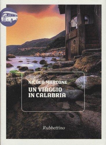 Un viaggio in Calabria