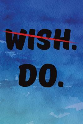 Wish Do Journal