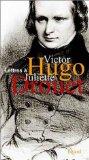Victor Hugo - Juliette Drouet