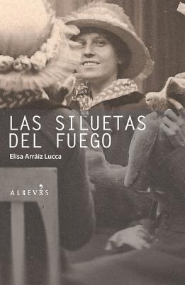 Las Siluetas del Fuego / The Silhouettes of the Fire