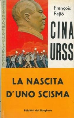 Cina-URSS 1] Fine di un'egemonia