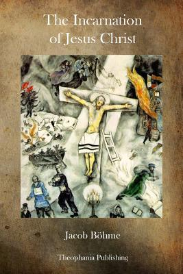 The Incarnation of Jesus Christ