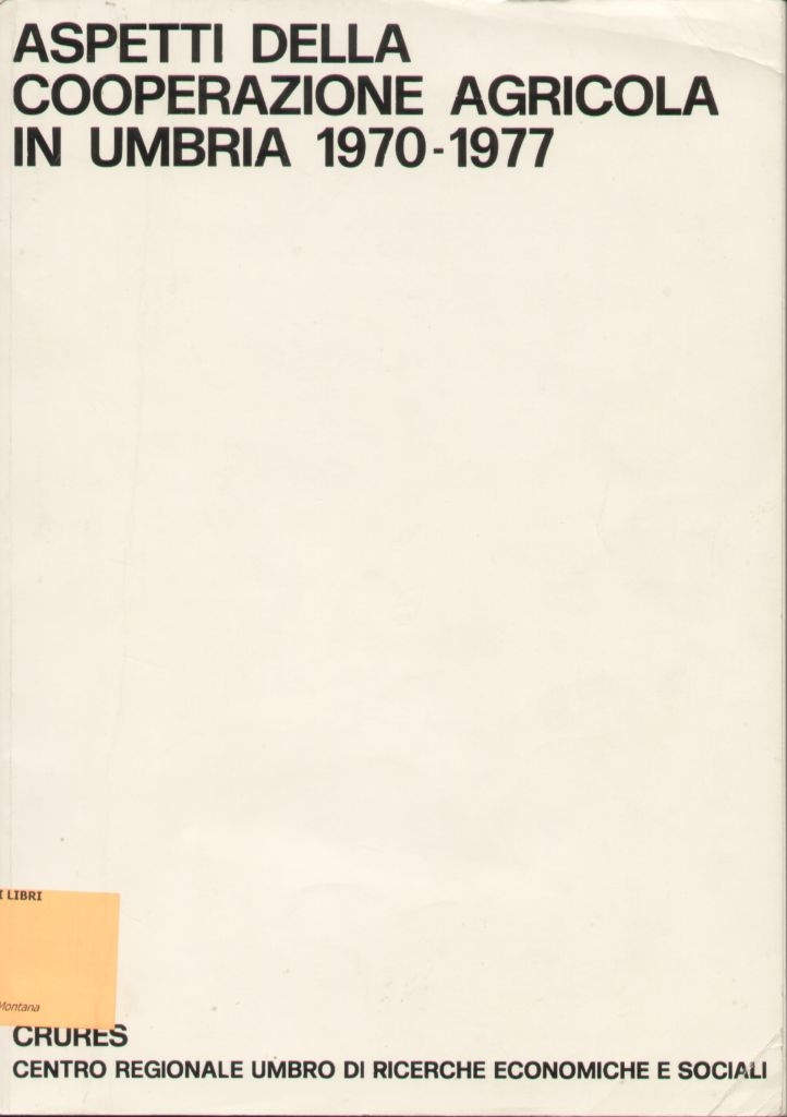 Aspetti della cooperazione agricola in Umbria, 1970-1977
