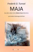 Maja- Aus Dem Leben Eines Maine Coon K Tzchens